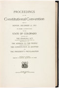 Books:Americana & American History, Timothy O'Connor. Proceedings of the Constitutional ConventionHeld in Denver, December 20, 1875 to Frame a Constitution...