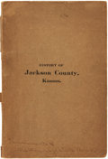 Books:Americana & American History, [Kansas]. Business Directory and History of Jackson County.Elizabeth N. Barr, 1907. ...