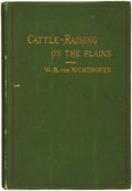 Books:Americana & American History, Walter Baron von Richthofen. Cattle-Raising on the Plains ofNorth America. New York: D. Appleton and Company, 1...
