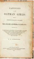 Books:Americana & American History, R[oyal]. B. Stratton. Captivity of the Oatman Girls: Being anInteresting Narrative of Life Among the Apache and Mohave ...