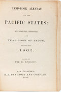 Books:Americana & American History, [William. H. Knight, editor]. Hand-Book Almanac for the PacificStates: An Official Register and Year-Book of Facts, for...