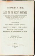 Books:Americana & American History, T. G. & C. E. Turner (publishers). Turners' Guide from theLakes to the Rocky Mountains, Via the Cleveland and Toledo,M...