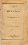 Books:Americana & American History, J. P. Whitney. Silver Mining Regions of Colorado. With SomeAccount of the Different Processes Now Being Introduced for ...