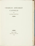 Books:Biography & Memoir, Caspar Whitney. LIMITED. Charles Adelbert Canfield. NewYork: Privately Printed, 1930....