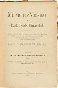 G[eorge] D. Freeman. Midnight and Noonday, or Dark Deeds Unraveled. Caldwell, Kansas: G. D. Fre
