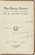 Books:Americana & American History, W. A. Allen. INSCRIBED. The Sheep Eaters. New York: TheShakespeare Press, 1913. ...