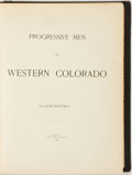 Books:Americana & American History, [A. W. Bowen]. Progressive Men of Western Colorado.Illustrated. Chicago: A. W. Bowen & Co., 1905....