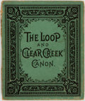 Books:Photography, [Colorado]. The Loop and Clear Creek Canon [sic]. [N.p., n.d. circa 1890]...