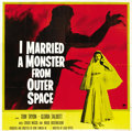 "Movie Posters:Science Fiction, I Married a Monster From Outer Space (Paramount, 1958). Six Sheet(81"" X 81""). ..."