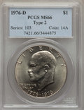 Eisenhower Dollars, 1976-D $1 Type Two MS66 PCGS. PCGS Population (873/26). NGC Census: (478/19). Mintage: 82,179,568. Numismedia Wsl. Price fo...