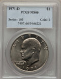 Eisenhower Dollars, 1971-D $1 MS66 PCGS. PCGS Population (1040/25). NGC Census: (624/44). Mintage: 68,587,424. Numismedia Wsl. Price for proble...