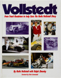 Miscellaneous Collectibles:General, 2003 Vollstedt From Track Roadsters to Indy Cars: The RollaVollstedt Story Multi-Signed Book, 803/1500. ...