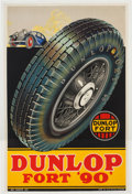 "Miscellaneous Collectibles:General, 1930's Dunlop Fort ""90"" Advertising Poster...."
