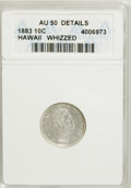 Coins of Hawaii: , 1883 10C Hawaii Ten Cents--Whizzed--ANACS. AU50 Details. NGCCensus: (11/160). PCGS Population (46/207). Mintage: 250,000. ...
