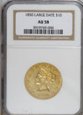 Liberty Eagles: , 1850 $10 Large Date AU58 NGC. NGC Census: (48/21). PCGS Population(5/11). Mintage: 291,451. Numismedia Wsl. Price for NGC/...