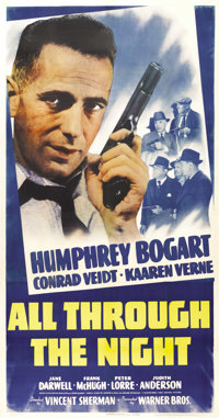 "All Through the Night (Warner Brothers, 1942). Three Sheet (41"" X 81"")"