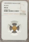 California Fractional Gold , 1874 25C Indian Round 25 Cents, BG-876, Low R.4, MS66 NGC....