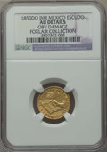 Mexico, Mexico: Republic gold Escudo 1850 Do-JMR AU Details (ObverseDamage) NGC,...