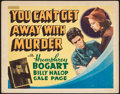 """Movie Posters:Crime, You Can't Get Away with Murder (Warner Brothers, 1939). OtherCompany Title Lobby Card (11"""" X 14""""). Crime.. ..."""
