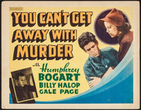 "You Can't Get Away with Murder (Warner Brothers, 1939). Other Company Title Lobby Card (11"" X 14""). Crime"