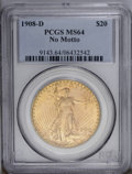 Saint-Gaudens Double Eagles: , 1908-D $20 No Motto MS64 PCGS. Strong definition is seen on thedesign features, especially on Liberty's toes and fingers a...