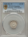 Mexico, Mexico: Ferdinand VI 1/2 Real 1750 Mo-M UNC Details (Cleaning)PCGS,...