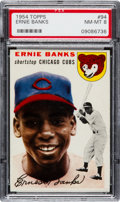 Baseball Cards:Singles (1950-1959), 1954 Topps Ernie Banks #94 PSA NM-MT 8....