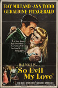 "Movie Posters:Crime, So Evil My Love (Paramount, 1948). One Sheet (27"" X 41""). Crime....."