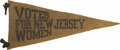 """Political:3D & Other Display (1896-present), Great """"Votes for New Jersey"""" Felt Pennant..."""