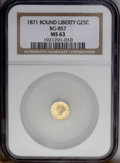 California Fractional Gold: , 1871 25C Liberty Round 25 Cents, BG-857, High R.4, MS63 NGC. Thislustrous and reasonably struck Round Quarter has problem-...