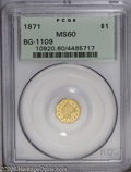 California Fractional Gold: , 1871 $1 Liberty Octagonal 1 Dollar, BG-1109, Low R.4, MS60 PCGS.Blended apricot and lime colors enrich this crisply struck...