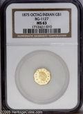 California Fractional Gold: , 1875 $1 Indian Octagonal 1 Dollar, BG-1127, R.4, MS63 NGC. Lustrousfields are smooth despite a few wispy reverse slide mar...