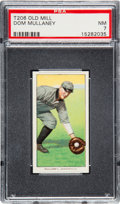 Baseball Cards:Singles (Pre-1930), 1909-11 T206 Old Mill Dom Mullaney PSA NM 7 - Southern Leaguer -Only One Higher....