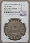 Mexico, Mexico: Charles III 8 Reales 1762 Mo-MM AU Details (SurfaceHairlines) NGC,...
