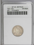Bust Dimes: , 1821 10C Large Date--Cleaned--ANACS. XF45 Details. JR-1. NGCCensus: (11/145). PCGS Population (10/113).Mintage: 1,186,512....