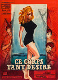 """Movie Posters:Foreign, Way of the Wicked (Les Films Fernand Rivers, 1959). French Grande (45.5"""" X 63"""") Style B, Original Title: Ce corps tant dés..."""