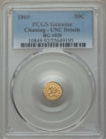 California Fractional Gold , 1869 50C Liberty Round 50 Cents, BG-1020, Low R.4, -- Cleaning --PCGS Genuine. UNC Details. NGC Census: (0/9). PCGS Popula...