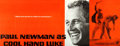 "Movie Posters:Drama, Cool Hand Luke (Warner Brothers, 1967). Valance (29"" X 76"").. ..."