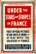 "Movie Posters:War, Under the Stars and Stripes in France (Pathé, 1917). Newsreel OneSheet (28"" X 41"").. ..."
