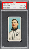 Baseball Cards:Singles (Pre-1930), 1909-11 T206 Old Mill Ray Ryan PSA NM-MT 8 - Southern Leaguer - PopFour, None Higher. ...