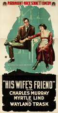 """Movie Posters:Comedy, His Wife's Friend (Paramount, 1918). Three Sheet (41"""" X 81"""").. ..."""