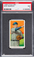 Baseball Cards:Singles (Pre-1930), 1909-11 T206 Cycle Nick Maddox PSA NM 7 - Pop Two, None Higher! ...