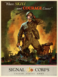 "Movie Posters:War, World War II Propaganda (War Department, 1942). United States Army Signal Corps Poster (19"" X 25"") ""Where Skill and Courage ..."