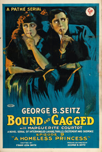 """Bound and Gagged (Pathé, 1919). One Sheet (27.5"""" X 41"""") Episode 9 -- """"A Homeless Princess.""""..."""