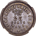 Coins of Hawaii , 1891 TOKEN Hawaii Kahului Railroad Token, 25 Cents, XF40 NGC. M.TL-12....