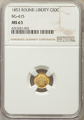 California Fractional Gold , 1853 50C Liberty Round 50 Cents, BG-415, Low R.5, MS63 NGC. NGCCensus: (3/1). PCGS Population (12/10). ...