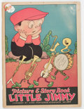 Platinum Age (1897-1937):Miscellaneous, Little Jimmy Picture & Story Book #284 (McLoughlin Bros., Inc.,1932) Condition: FN....