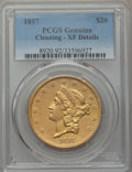 Liberty Double Eagles: , 1857 $20 -- Cleaning -- PCGS Genuine. XF Details. NGC Census: (16/476). PCGS Population (38/328). Mintage: 439,375. CDN Wsl...