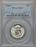Washington Quarters, 1938-S 25C MS67 PCGS. PCGS Population (75/0). NGC Census: (46/1).Mintage: 2,832,000. CDN Wsl. Price for problem free NGC/P...