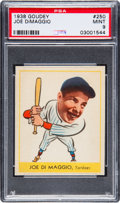 Baseball Cards:Singles (1930-1939), 1938 Goudey Joe DiMaggio #250 PSA Mint 9....